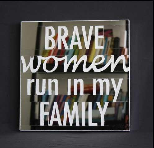 mirror brave women